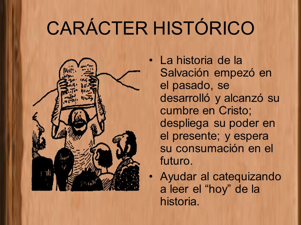 CARÁCTER HISTÓRICO