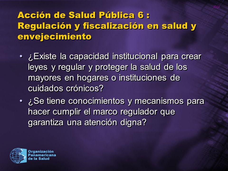 Acción de Salud Pública 6 : Regulación y fiscalización en salud y envejecimiento