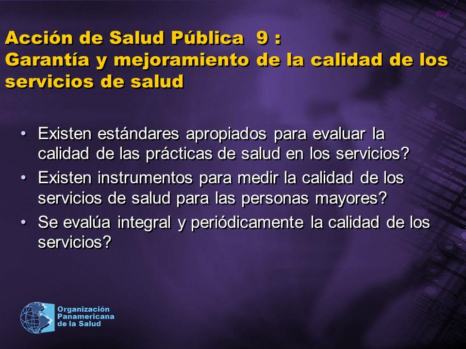 Acción de Salud Pública 9 : Garantía y mejoramiento de la calidad de los servicios de salud