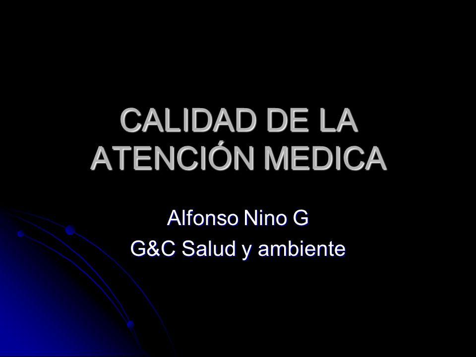 CALIDAD DE LA ATENCIÓN MEDICA