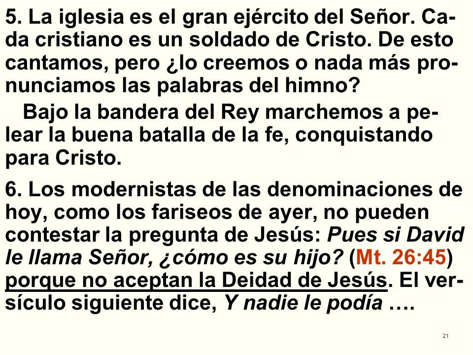 5. La iglesia es el gran ejército del Señor