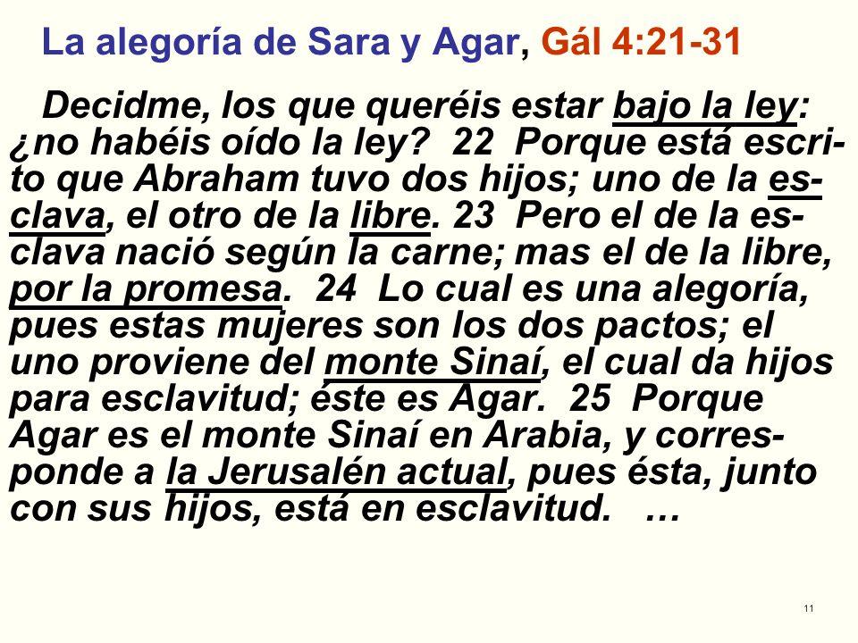 La alegoría de Sara y Agar, Gál 4:21-31