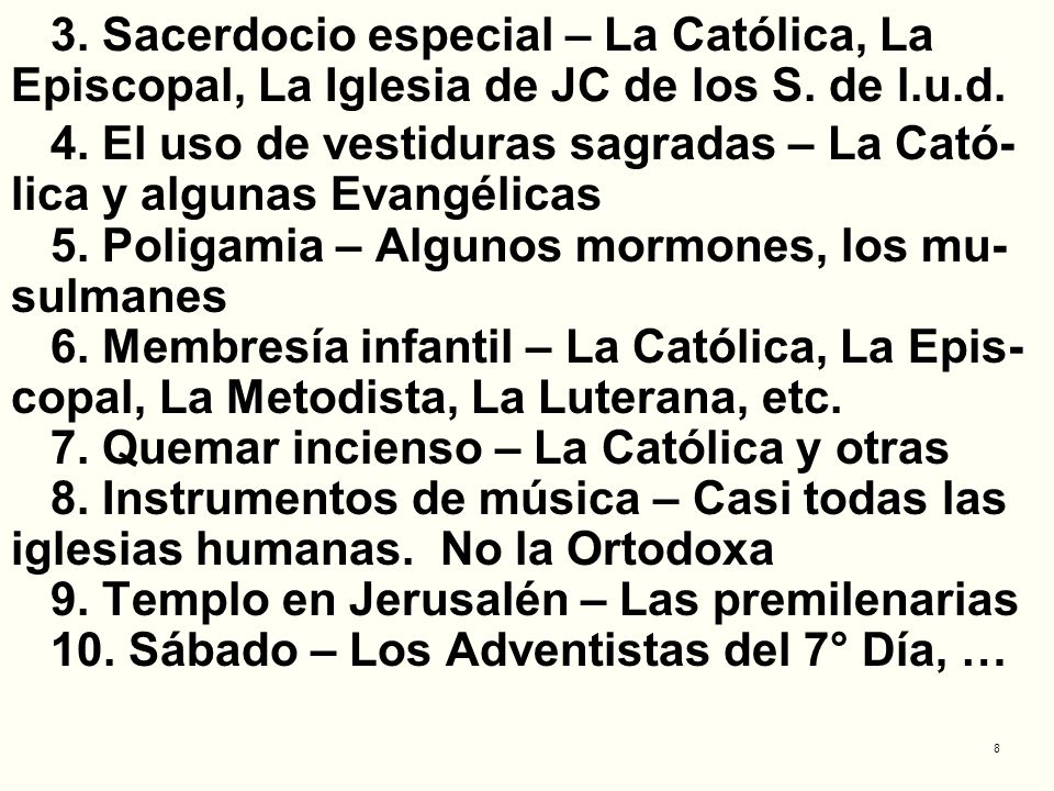 3. Sacerdocio especial – La Católica, La Episcopal, La Iglesia de JC de los S. de l.u.d.