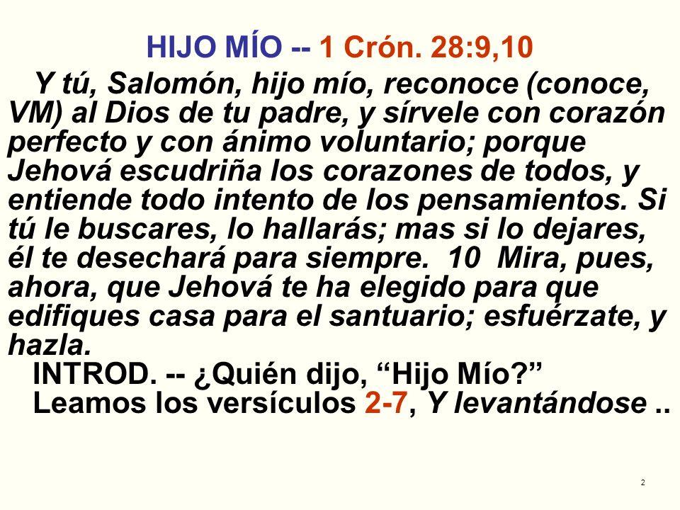HIJO MÍO -- 1 Crón. 28:9,10