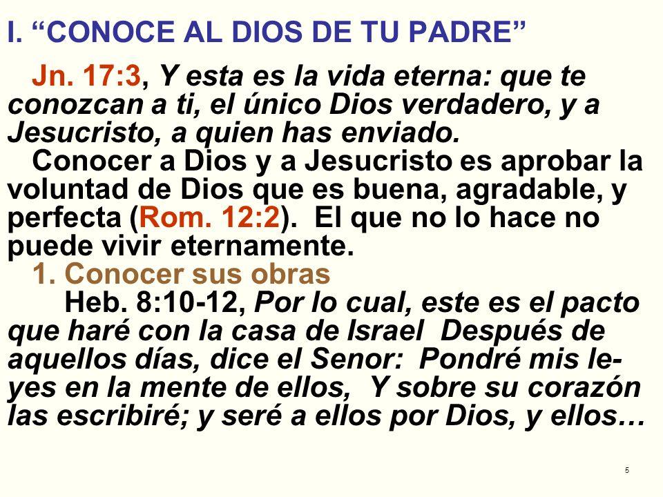I. CONOCE AL DIOS DE TU PADRE
