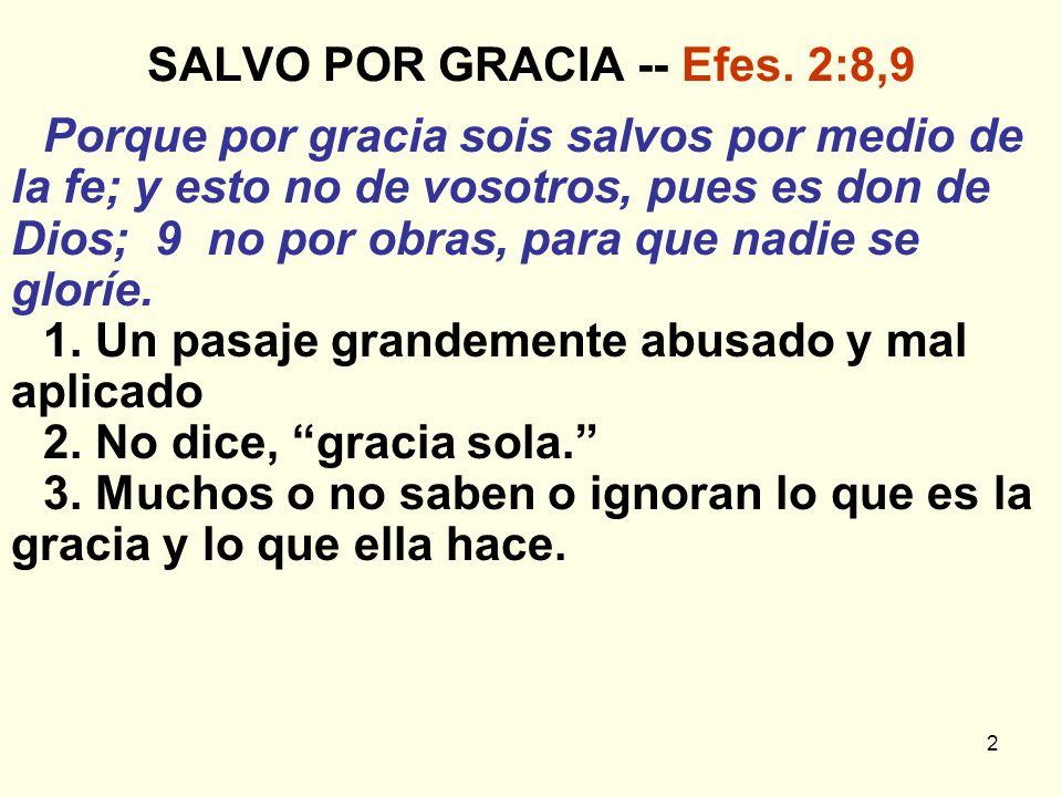 SALVO POR GRACIA -- Efes. 2:8,9