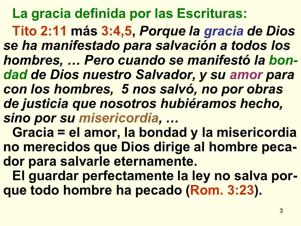 La gracia definida por las Escrituras: