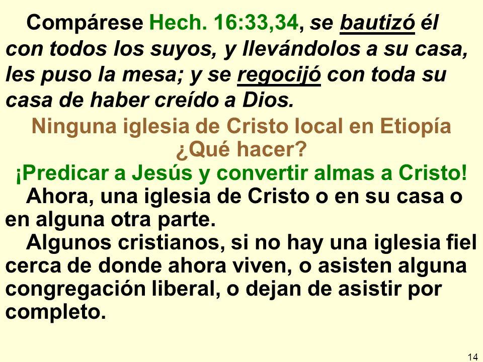 Ninguna iglesia de Cristo local en Etiopía ¿Qué hacer