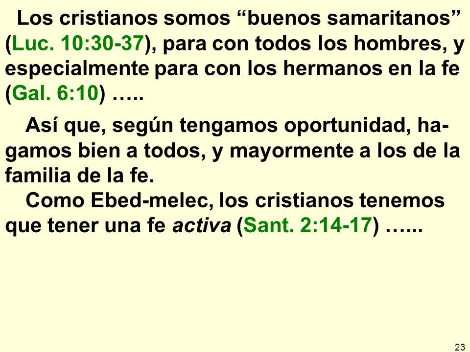 Los cristianos somos buenos samaritanos (Luc