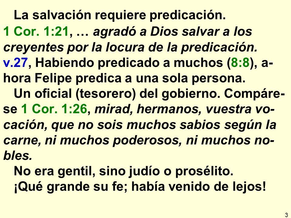 La salvación requiere predicación.