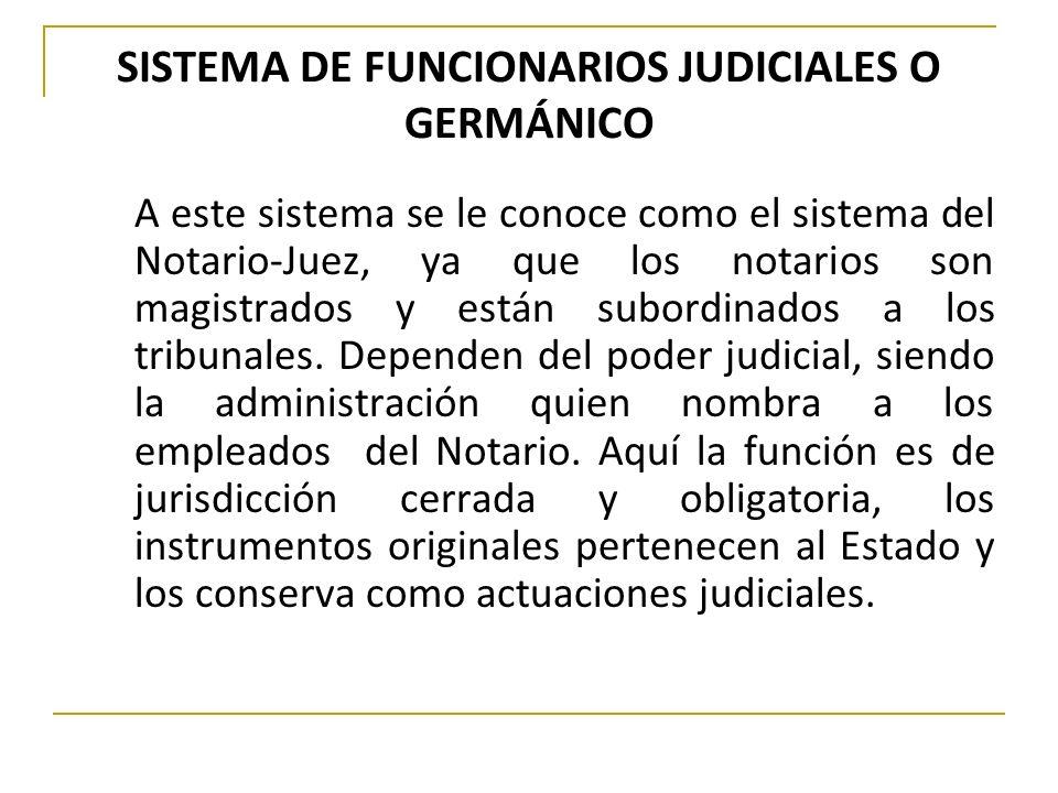 SISTEMA DE FUNCIONARIOS JUDICIALES O GERMÁNICO