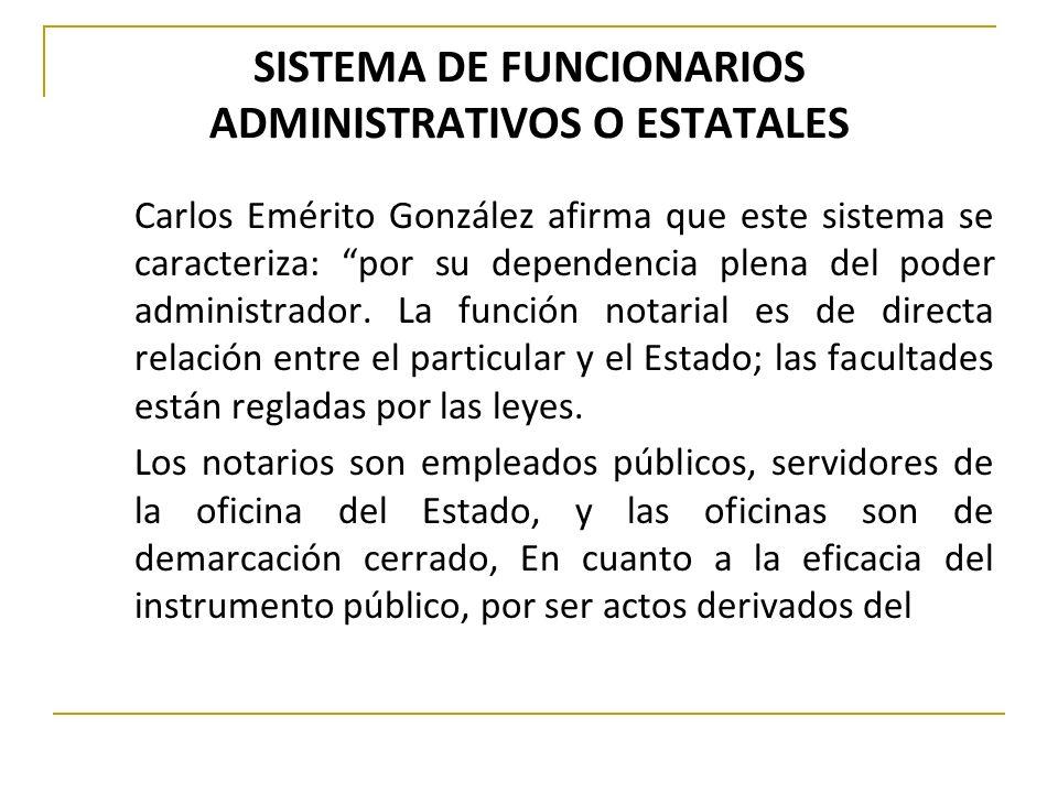 SISTEMA DE FUNCIONARIOS ADMINISTRATIVOS O ESTATALES