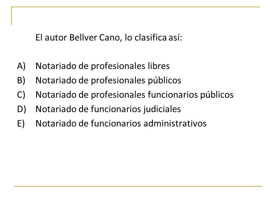 El autor Bellver Cano, lo clasifica así: