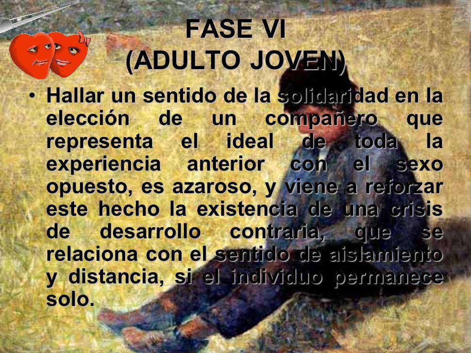FASE VI (ADULTO JOVEN)