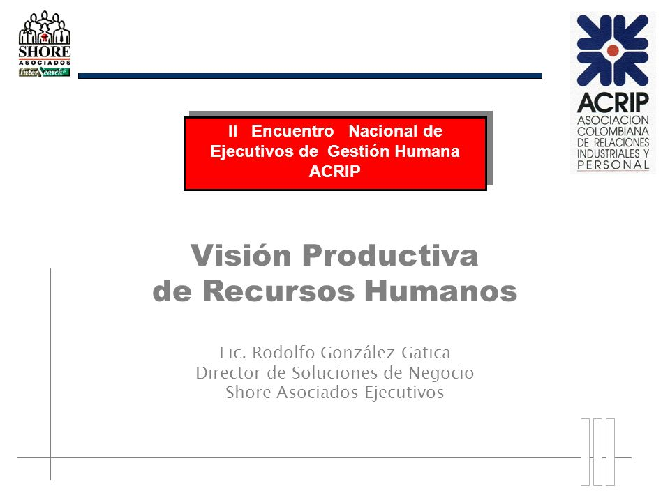 II Encuentro Nacional de Ejecutivos de Gestión Humana ACRIP
