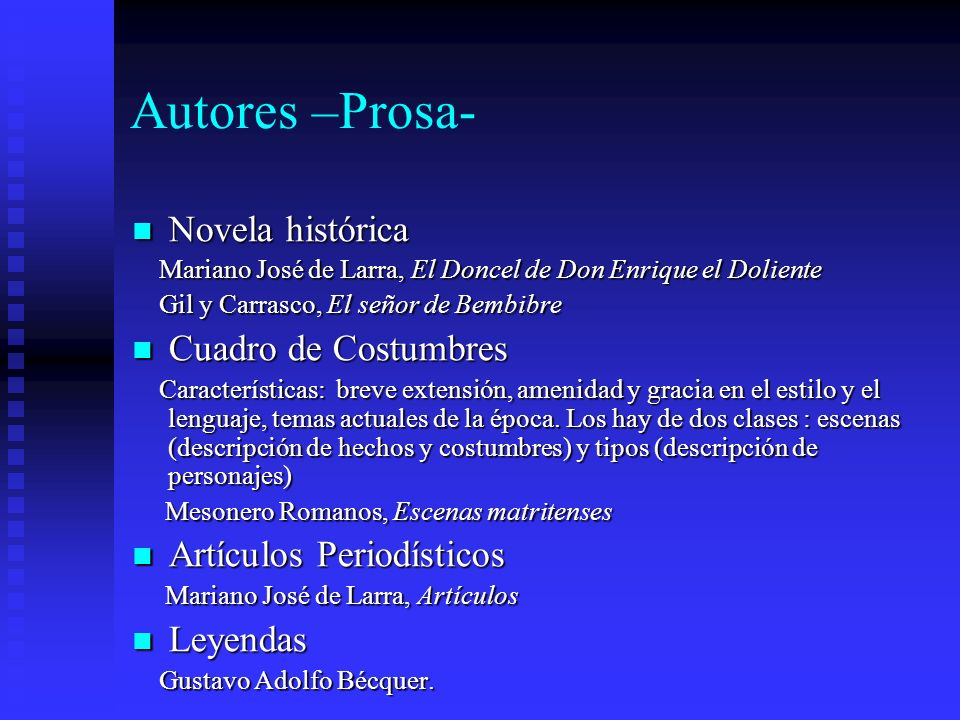 Autores –Prosa- Novela histórica Cuadro de Costumbres
