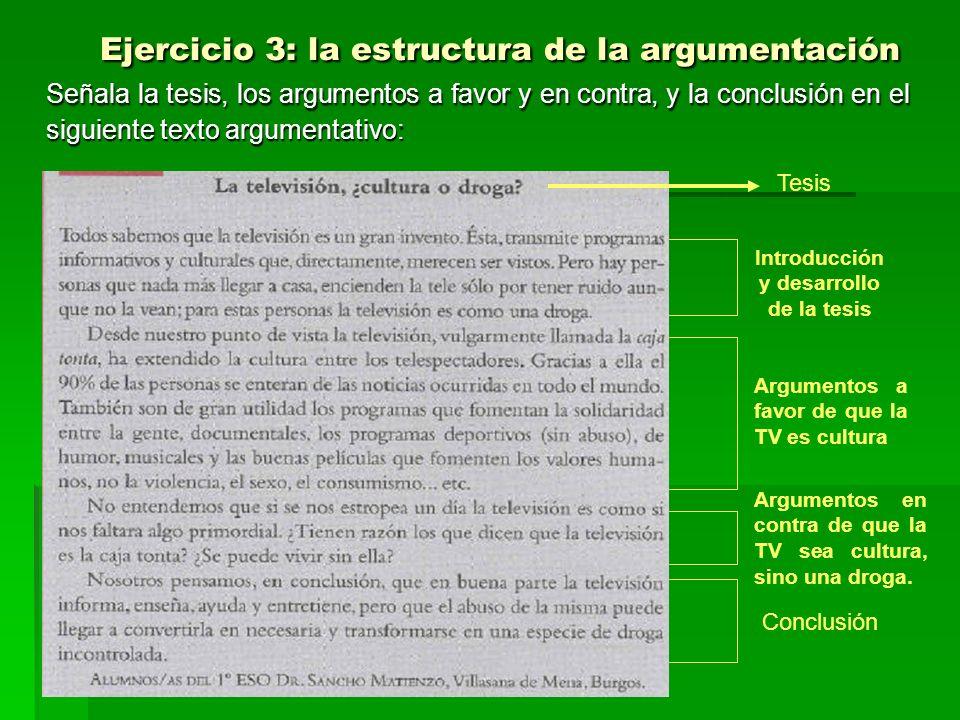 Ejercicio 3: la estructura de la argumentación