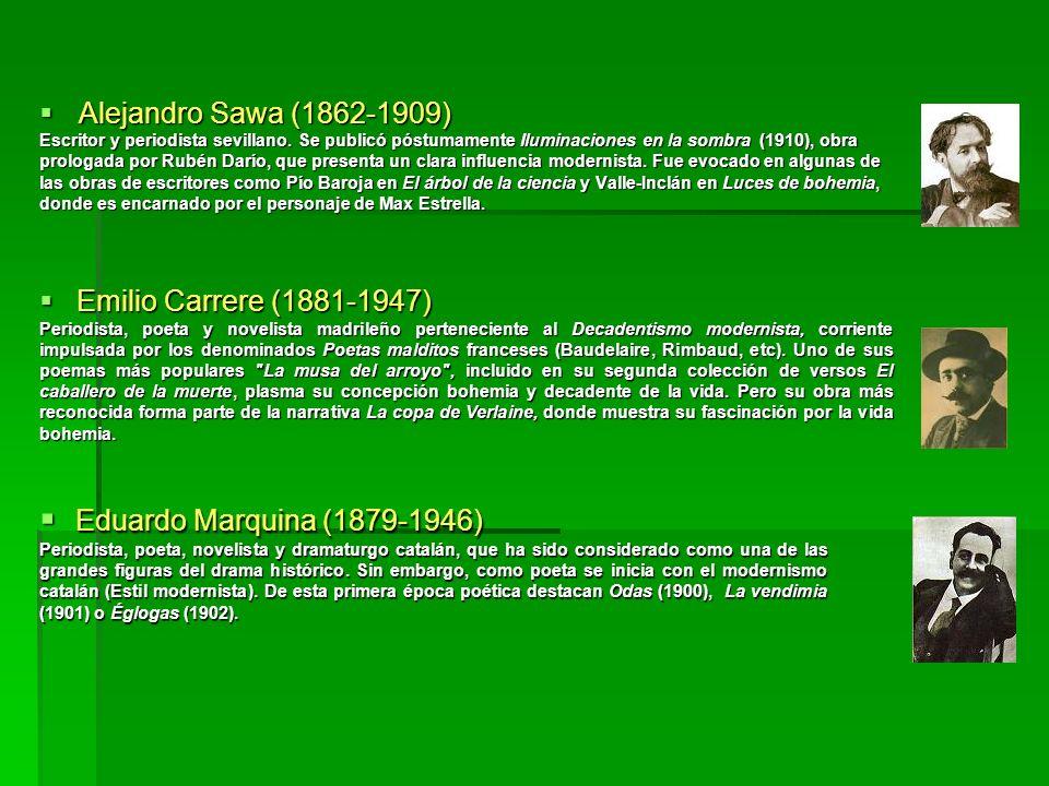 Eduardo Marquina (1879-1946) Alejandro Sawa (1862-1909)