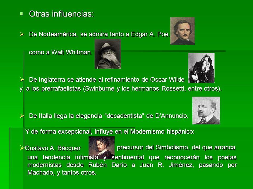 Otras influencias: Gustavo A. Bécquer