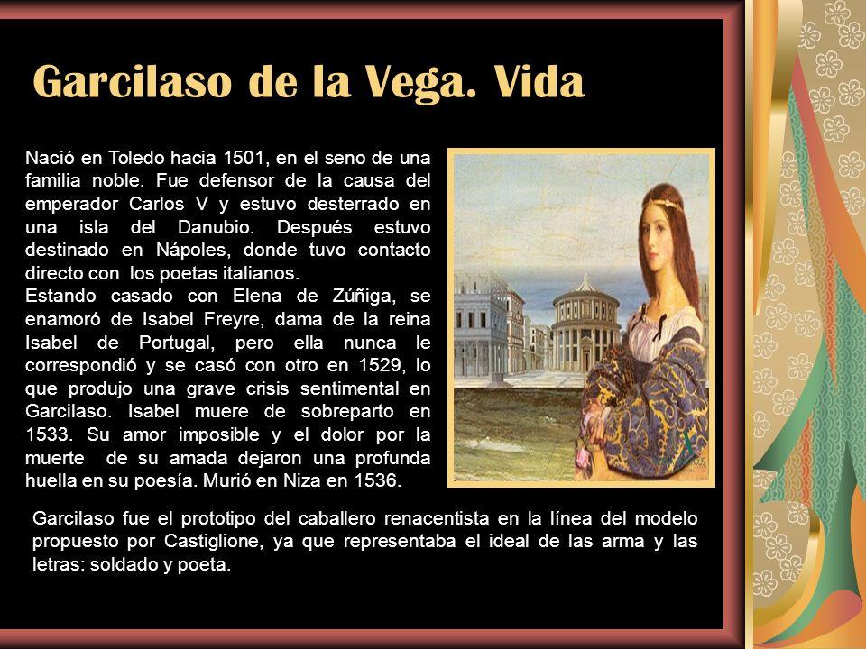 Garcilaso de la Vega. Vida