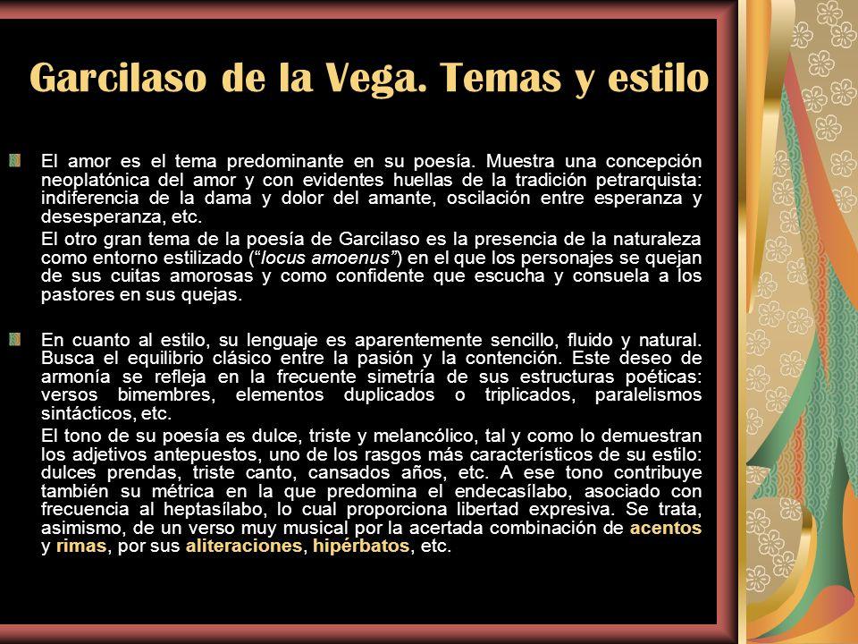 Garcilaso de la Vega. Temas y estilo
