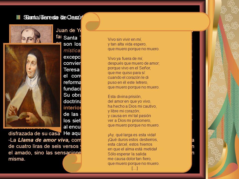 Santa Teresa de Jesús (1515-1582) San Juan de la Cruz (1542-1591)