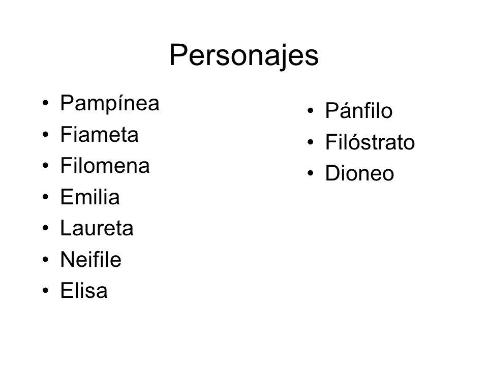 Personajes Pampínea Pánfilo Fiameta Filóstrato Filomena Dioneo Emilia