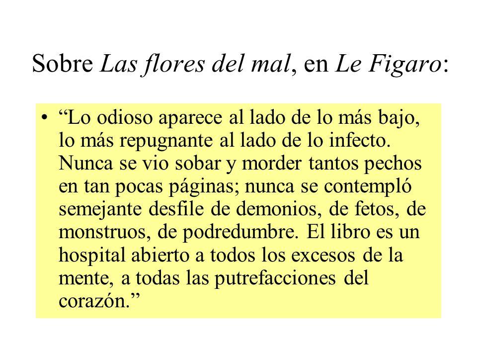 Sobre Las flores del mal, en Le Figaro: