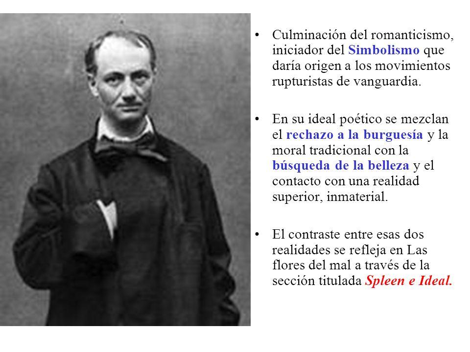 Culminación del romanticismo, iniciador del Simbolismo que daría origen a los movimientos rupturistas de vanguardia.