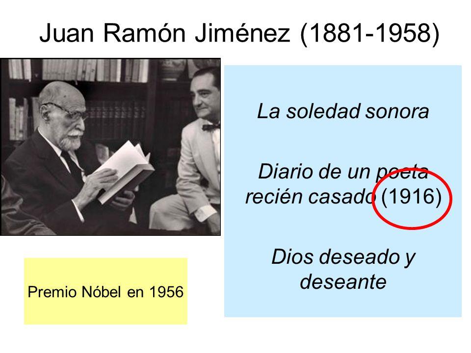 Juan Ramón Jiménez (1881-1958) La soledad sonora