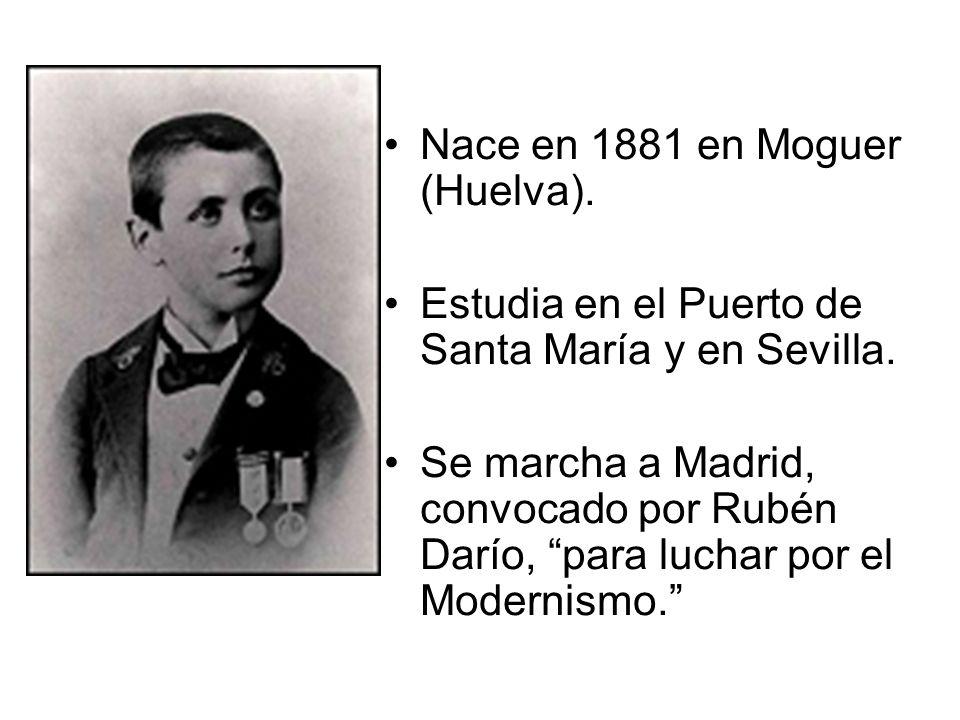 Nace en 1881 en Moguer (Huelva).