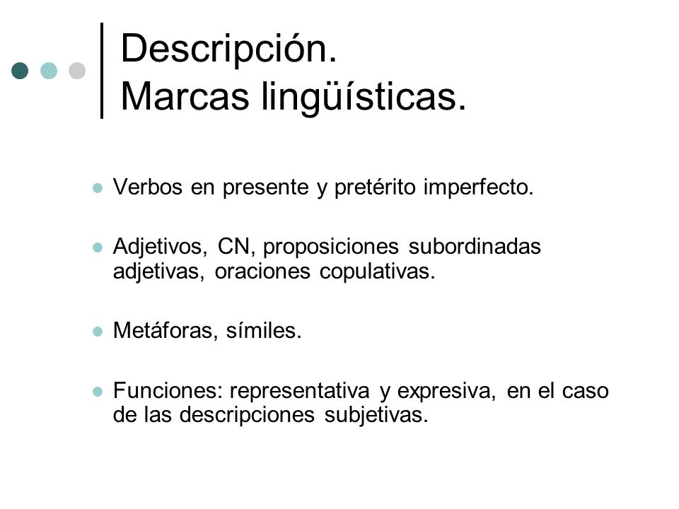 Descripción. Marcas lingüísticas.