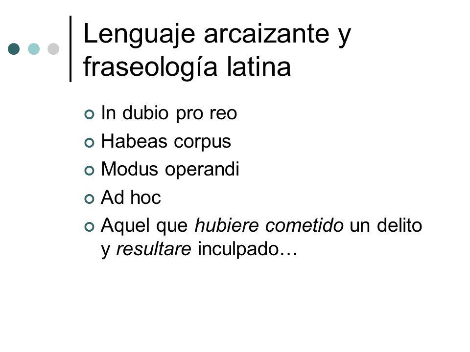 Lenguaje arcaizante y fraseología latina