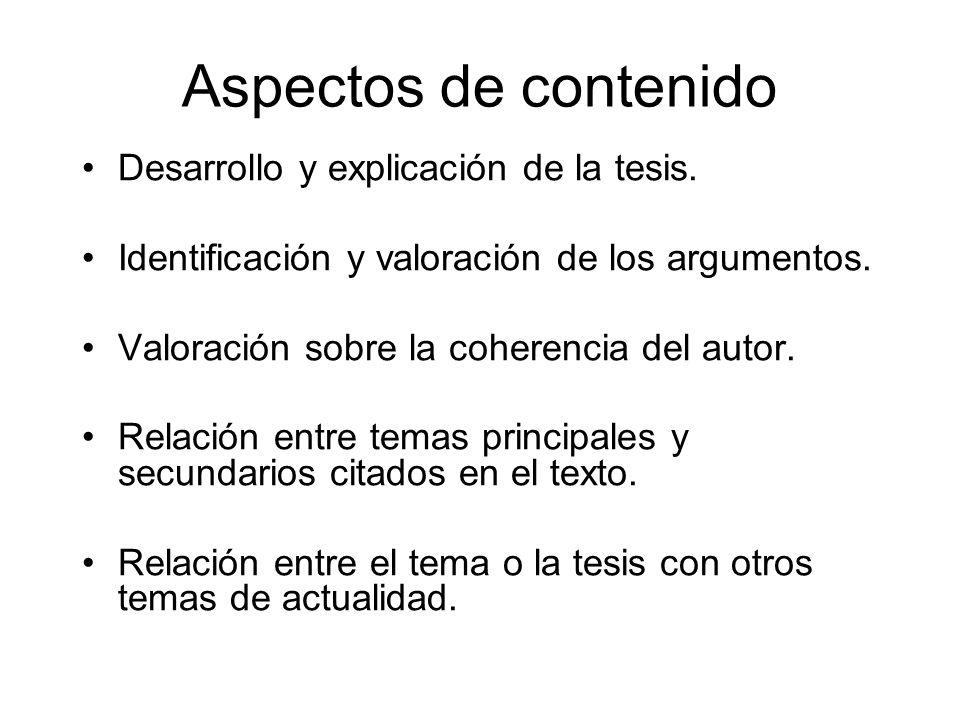Aspectos de contenido Desarrollo y explicación de la tesis.