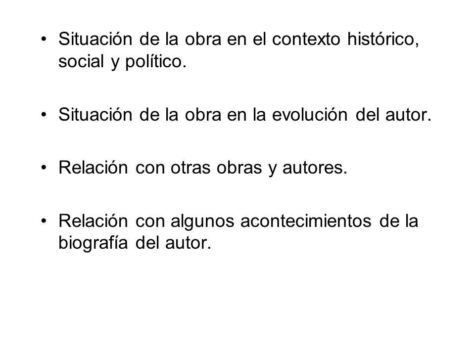 Situación de la obra en el contexto histórico, social y político.