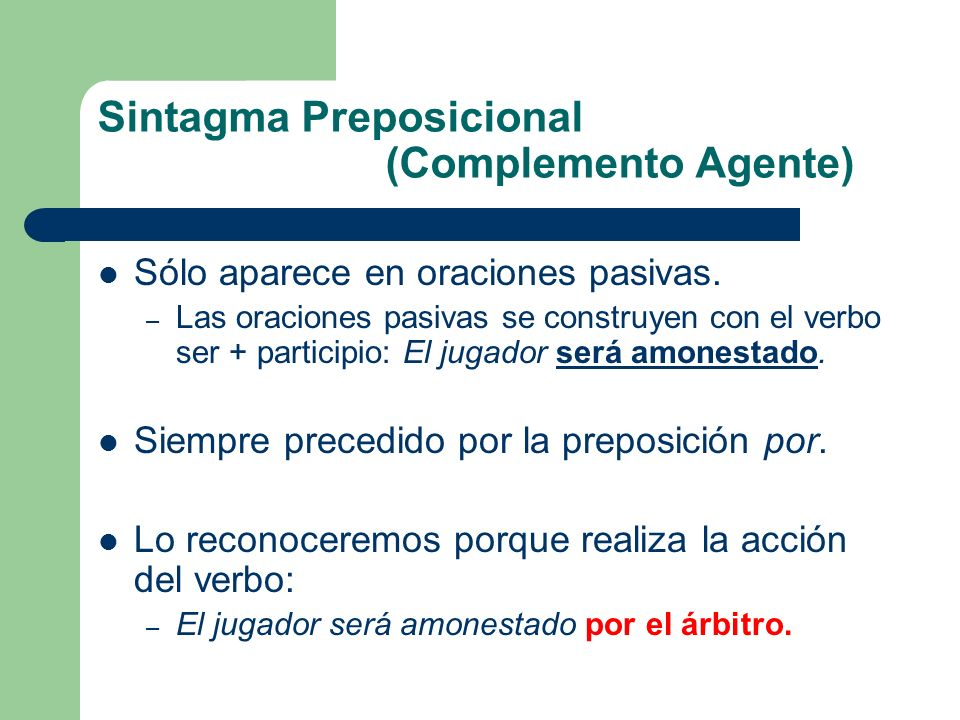 Sintagma Preposicional (Complemento Agente)