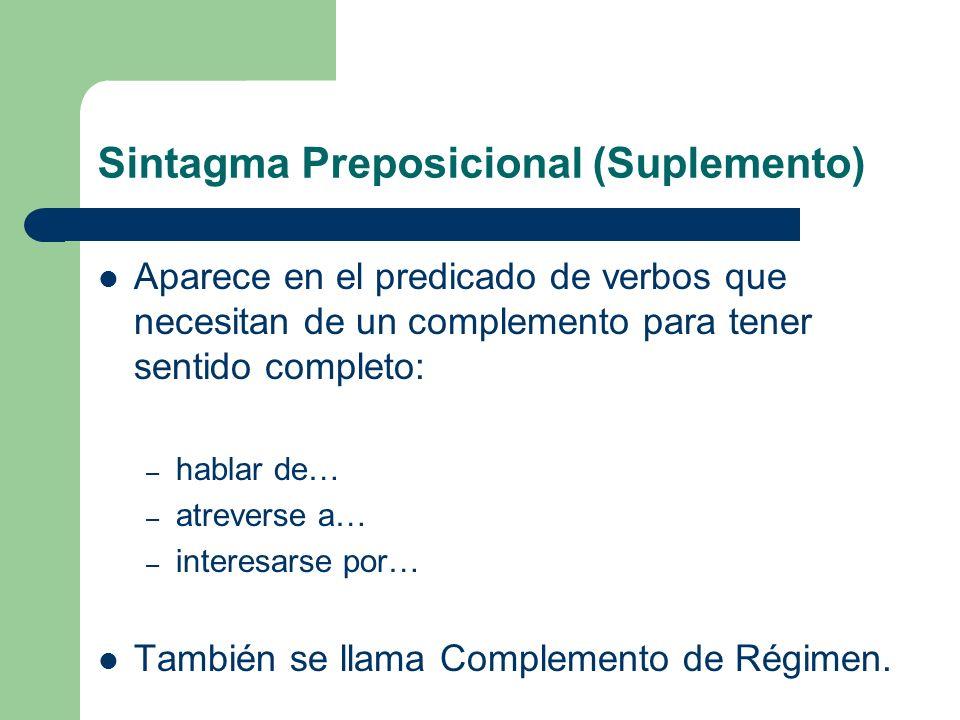 Sintagma Preposicional (Suplemento)