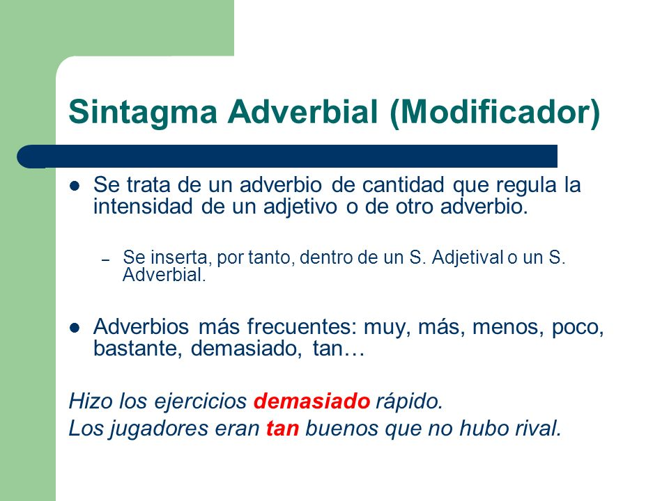 Sintagma Adverbial (Modificador)