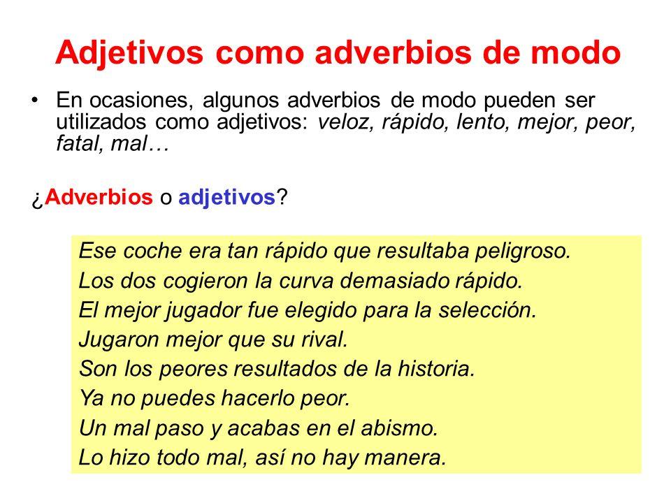 Adjetivos como adverbios de modo