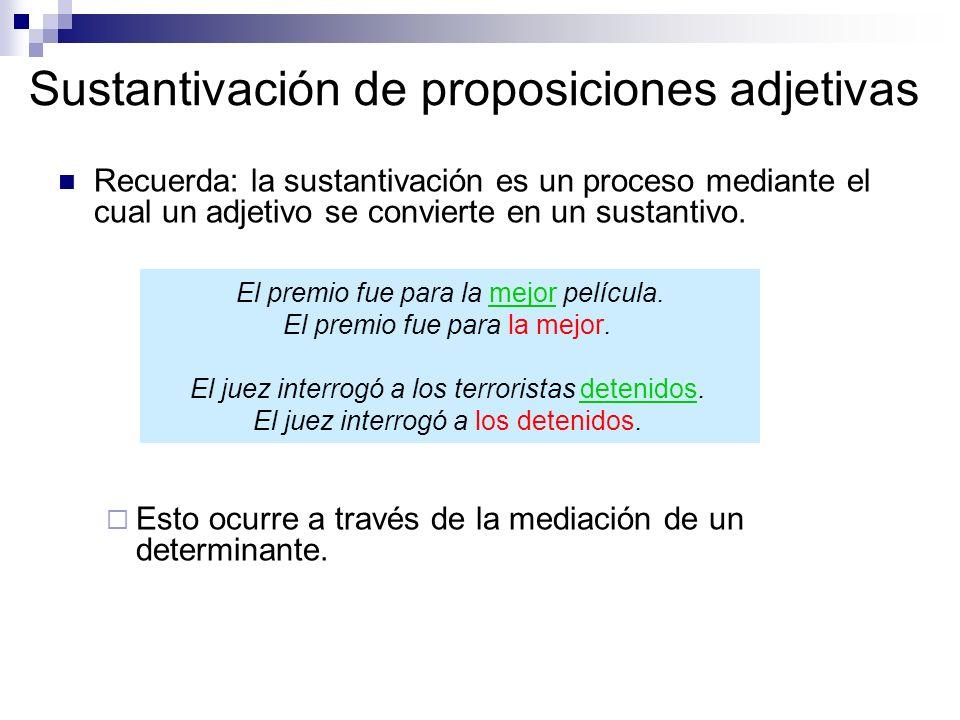 Sustantivación de proposiciones adjetivas