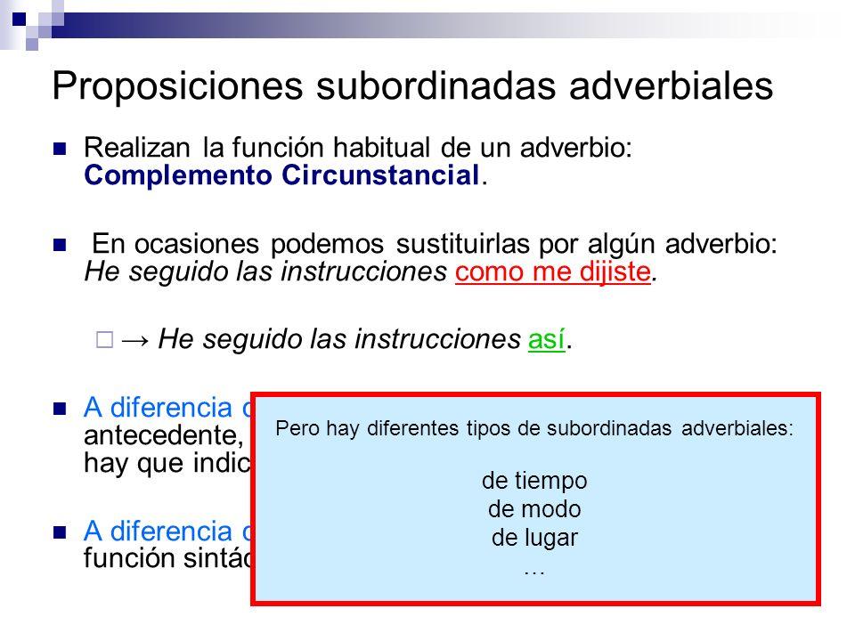Proposiciones subordinadas adverbiales