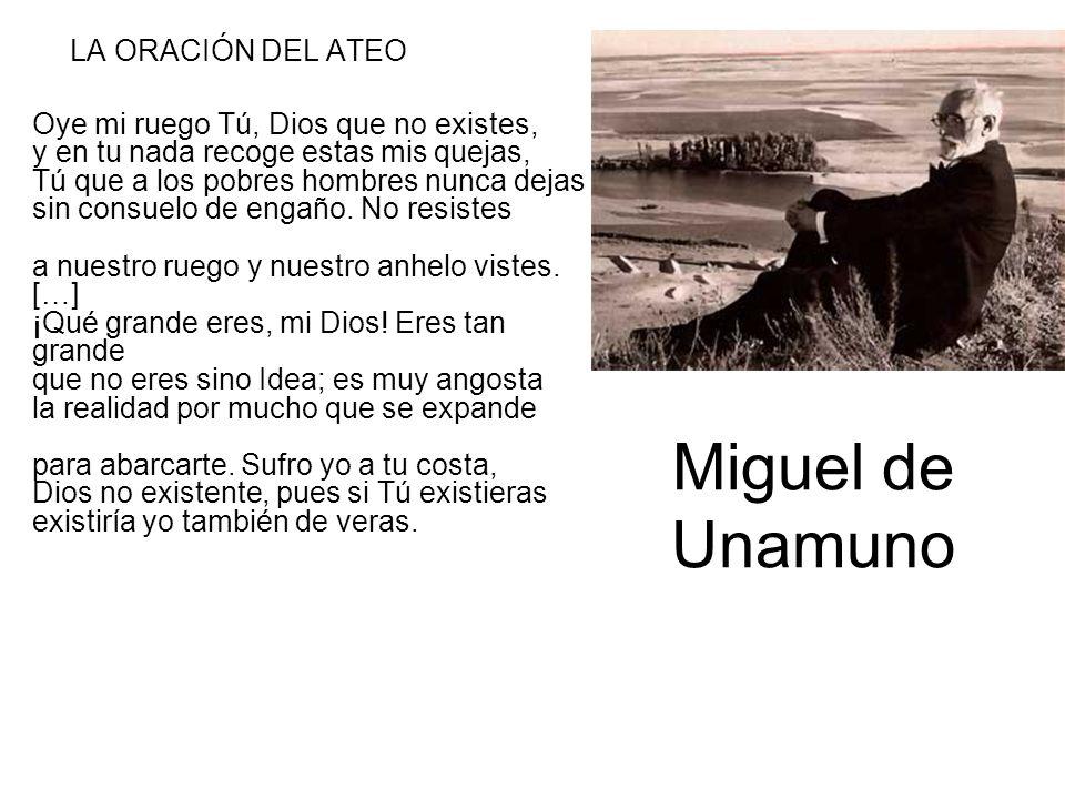 Miguel de Unamuno LA ORACIÓN DEL ATEO