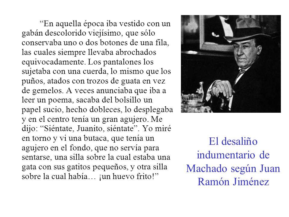 El desaliño indumentario de Machado según Juan Ramón Jiménez