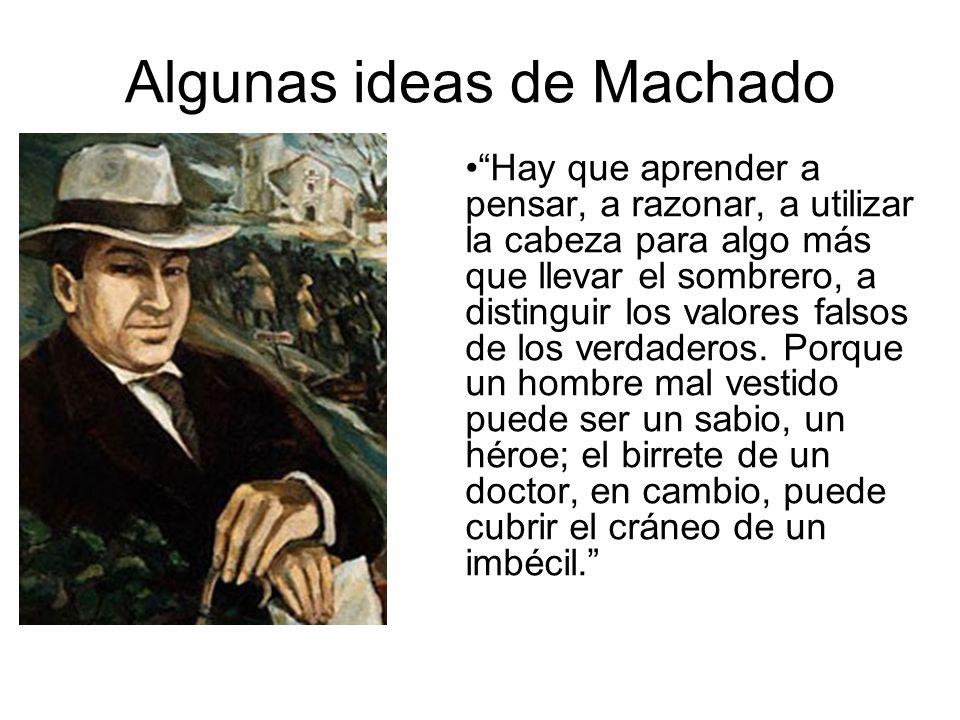 Algunas ideas de Machado