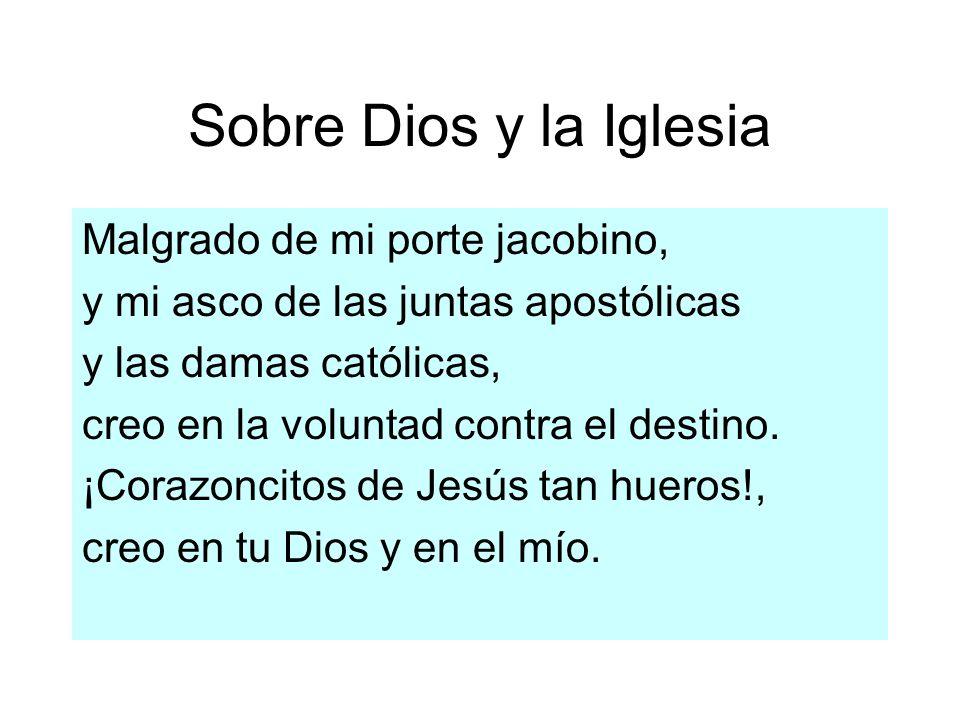 Sobre Dios y la Iglesia Malgrado de mi porte jacobino,