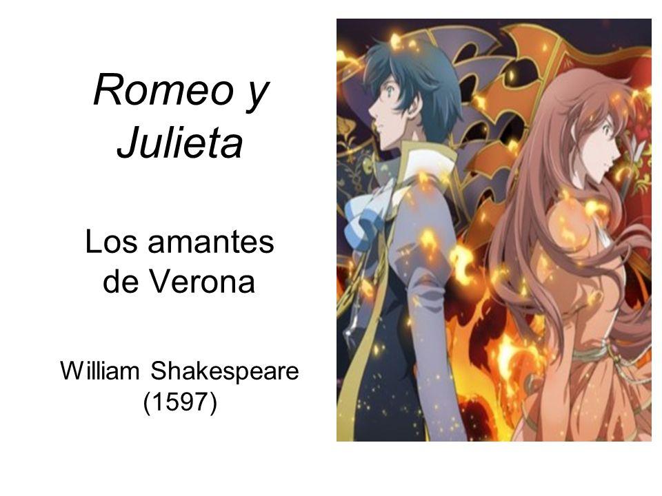 Romeo y Julieta Los amantes de Verona
