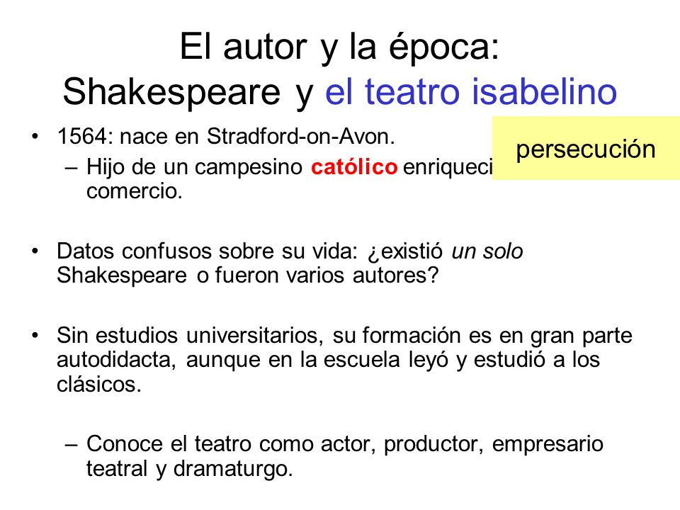 El autor y la época: Shakespeare y el teatro isabelino