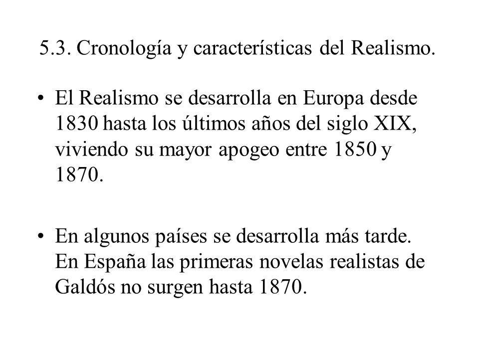 5.3. Cronología y características del Realismo.