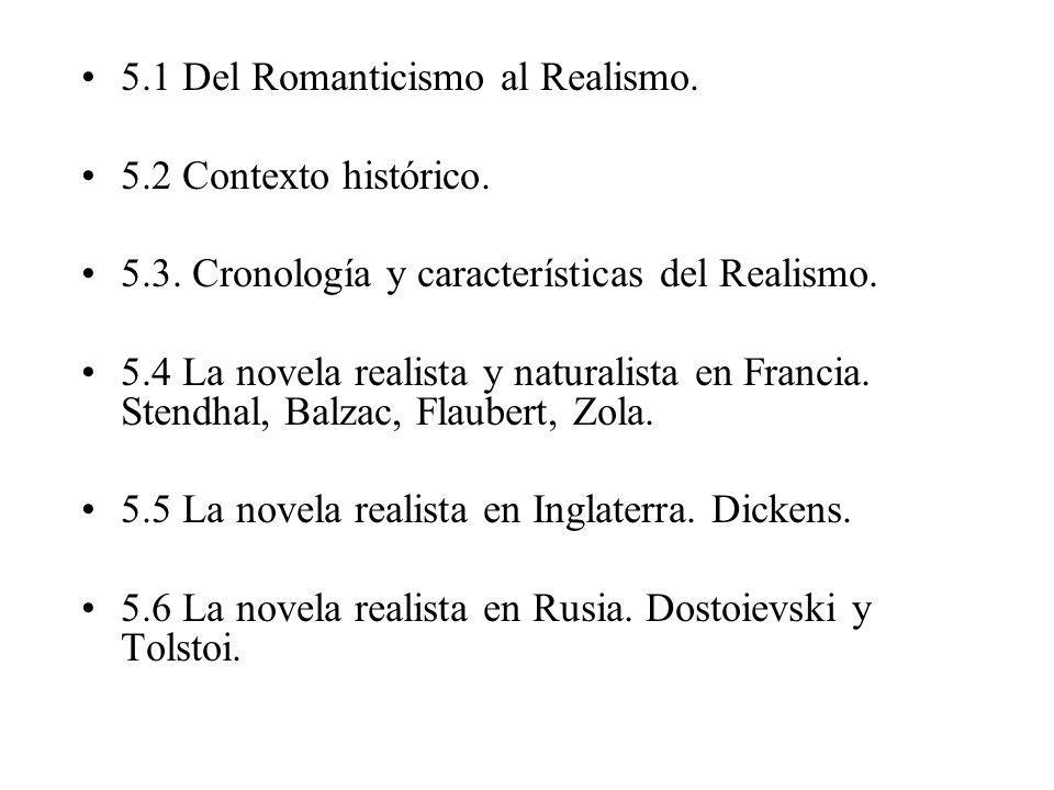 5.1 Del Romanticismo al Realismo.