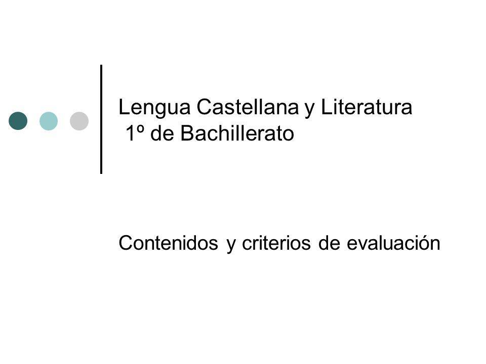 Lengua Castellana y Literatura 1º de Bachillerato